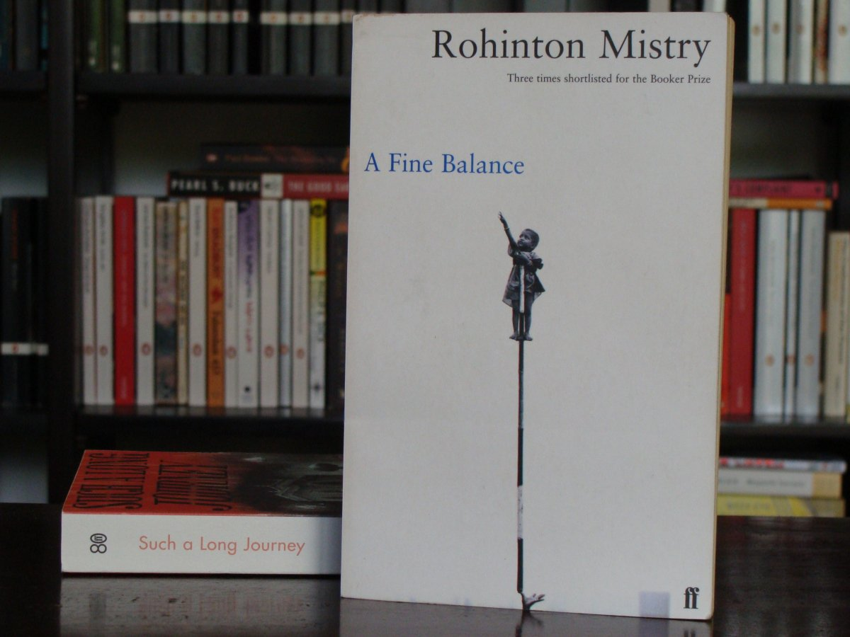 A Fine Balance by Rohinton Mistry [A Review] – We Need to Talk About Books